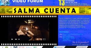 VIDEOFÓRUM: SALMA CUENTA