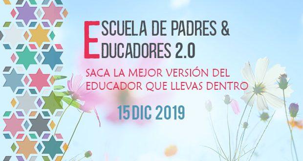 ESCUELA DE PADRES & EDUCADORES 2.0